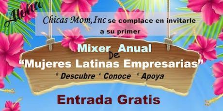 Mixer Anual - Mujeres Latinas Empresarias tickets