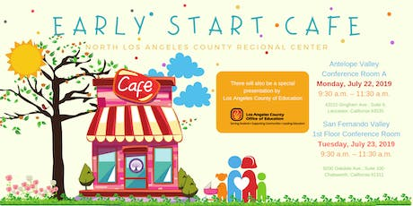 Early Start Cafe at North Los Angeles County Regional Center tickets