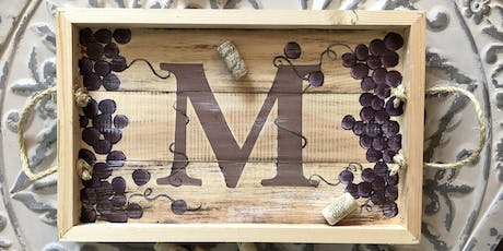 Winery Monogram Wine Wooden Tray Sip & Paint Party Art Maker Class tickets