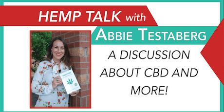 Hemp Talk w/ Abbie Testaberg  tickets