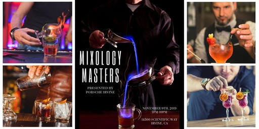 Mixology Masters, Presented by Porsche Irvine