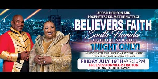 FREE EVENT!!  Believers Faith South Florida Church Service!!