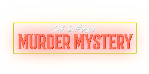 Maggiano's Murder Mystery Dinner, Friday, November 22nd