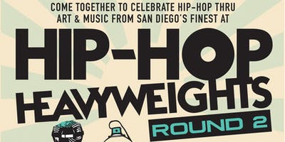 Hip-Hop Heavyweights Art Show & Open Mic Round 2