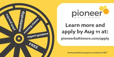 PioneerBaltimore Info Session at SBRC