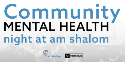 Community Mental Health Night at am shalom