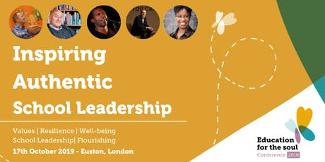 """Headteacher Conference - """"Education for the Soul"""" 2019 tickets"""