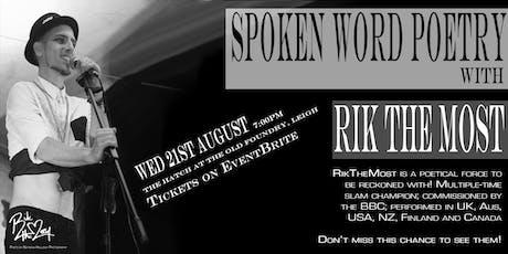 Spoken Word Poetry with RikTheMost tickets