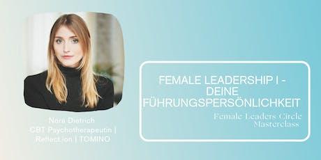 Female Leadership I - Deine Führungspersönlichkeit tickets
