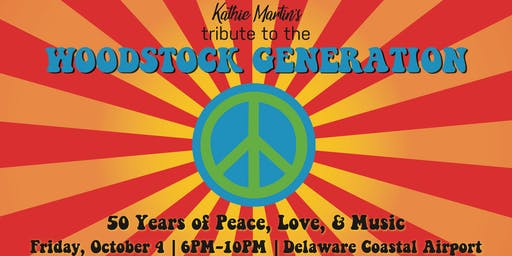 Kathie Martin's Tribute to the Woodstock Generation