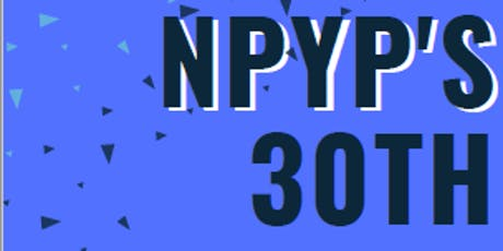 The NPYP's 30th Birthday Party! tickets