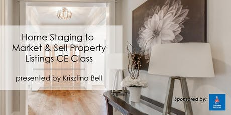3-Hour CE Class - Home Staging To Market & Sell Property Listings tickets