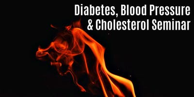 Free Seminar: Diabetes, Blood Pressure & Cholesterol