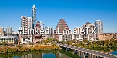 LinkedIn Local ATX August Networking Event tickets