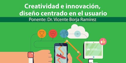 Creatividad e innovación, diseño centrado en el usuario