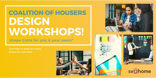 Coalition of Housers (CoHo) Design Workshops