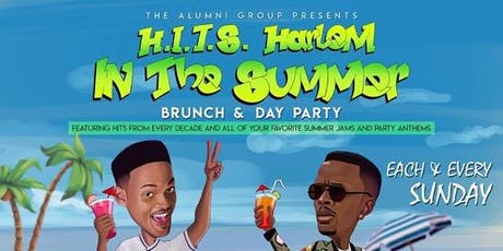 H.I.T.S. (Harlem In The Summer) Brunch & Day Party tickets