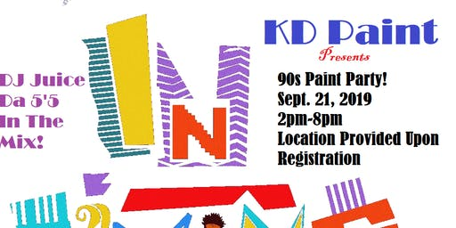 KD Paint Presents In Living Color: The 90s Paint Party
