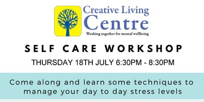 Self Care Managing Stress Workshop by Creative Living