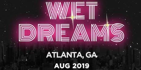 Wet Dreams  tickets