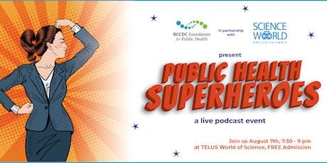 Public Health Superheroes tickets