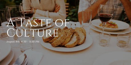 A Taste of Culture Chef Dinner - Cuisine of the Mediterranean tickets