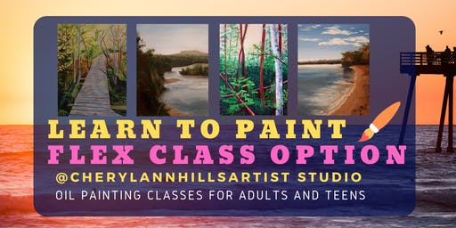 Learn to Paint - Flexible schedule Oil Painting classes