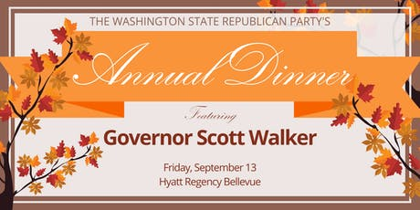 The Washington State Republican Party's Annual Fall Dinner (Legislators) tickets