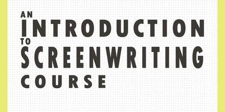 Introduction to Screenwriting Course tickets