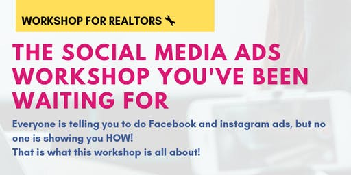 Social Media Ads workshop you've been waiting for!!