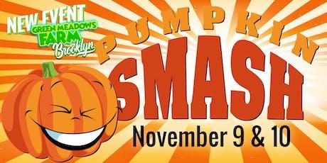 Pumpkin Smash! tickets