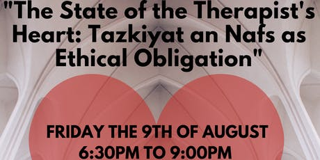 The State of the Therapist's Heart: Tazkiyat an Nafs as Ethical Obligation tickets