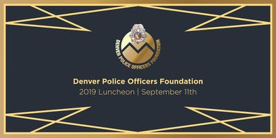 2019 Denver Police Officers Foundation Luncheon