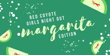 RED COYOTE GIRLS NIGHT OUT  tickets