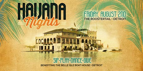 Havana Nights Detroit 2019 tickets