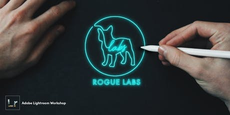 Lightroom Workshop x Rogue Labs tickets