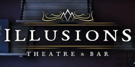 Illusions Theatre & Bar tickets