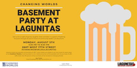 Changing Worlds x Lagunitas: Annual Basement Party tickets