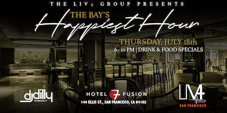 The Bay's Happiest Hour @ Hotel Fusion [Presented by The LIV4 Group] tickets