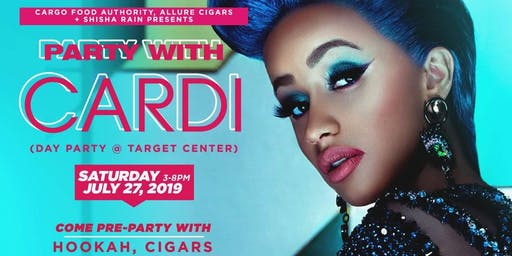 PARTY WITH CARDI (Day Party at Target Center)