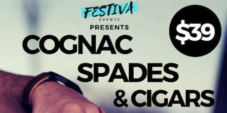 Cognac, Spades, and Cigars tickets