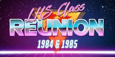 LHS Class of 84-85 Reunion tickets