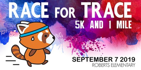 Race for Trace 5k and 1 mi tickets