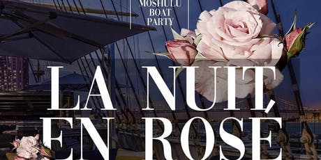 Philly En Rosé//Boat Party FREE ADMISSION wRSVP B4 11PM/10pm-2am tickets