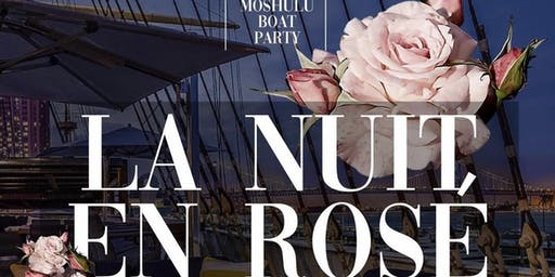 Philly En Rosé//Boat Party FREE ADMISSION wRSVP B4 11PM/10pm-2am