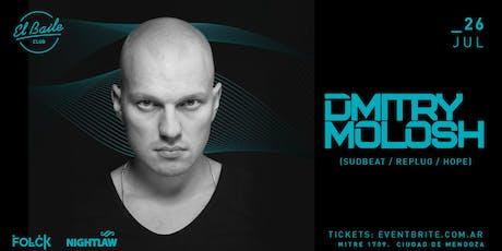 DMITRY MOLOSH | El Baile | Mendoza  entradas
