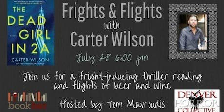 Frights & Flights with Carter Wilson tickets