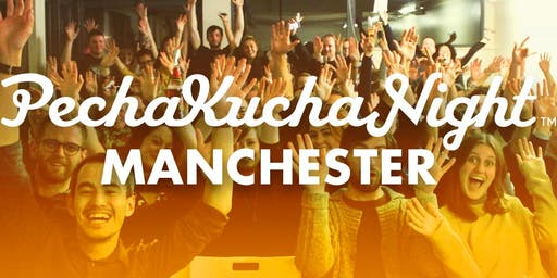 PechaKucha Night Manchester Vol. 28 - 'Rebellion'