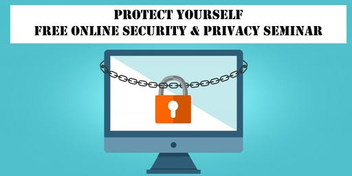 Protect Yourself: Online Security & Privacy