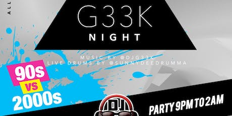 #G33kNight / DJ G33k tickets